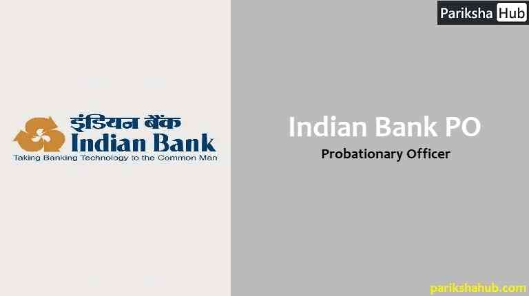 Indian Bank PO or Probationary Officer