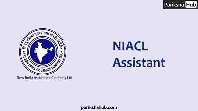 NIACL Assistant Recruitment - New India Assurance Company Limited