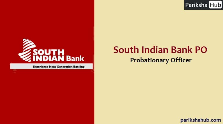 South Indian Bank PO - Probationary Officer - SIB PO