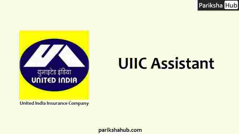 UIIC Assistant - United India Insurance Company Assistant