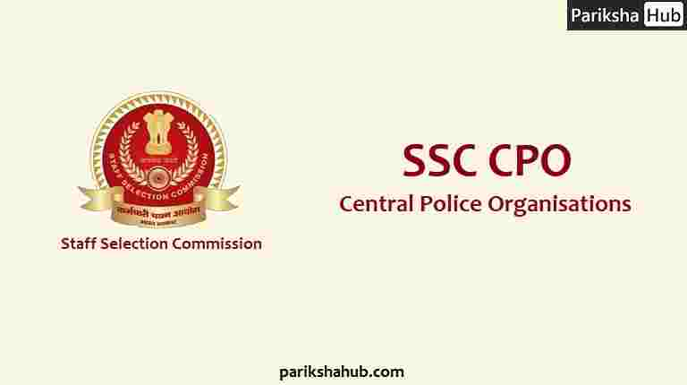 SSC CPO SI Exam - Central Police Organisations Sub Inspector Exam